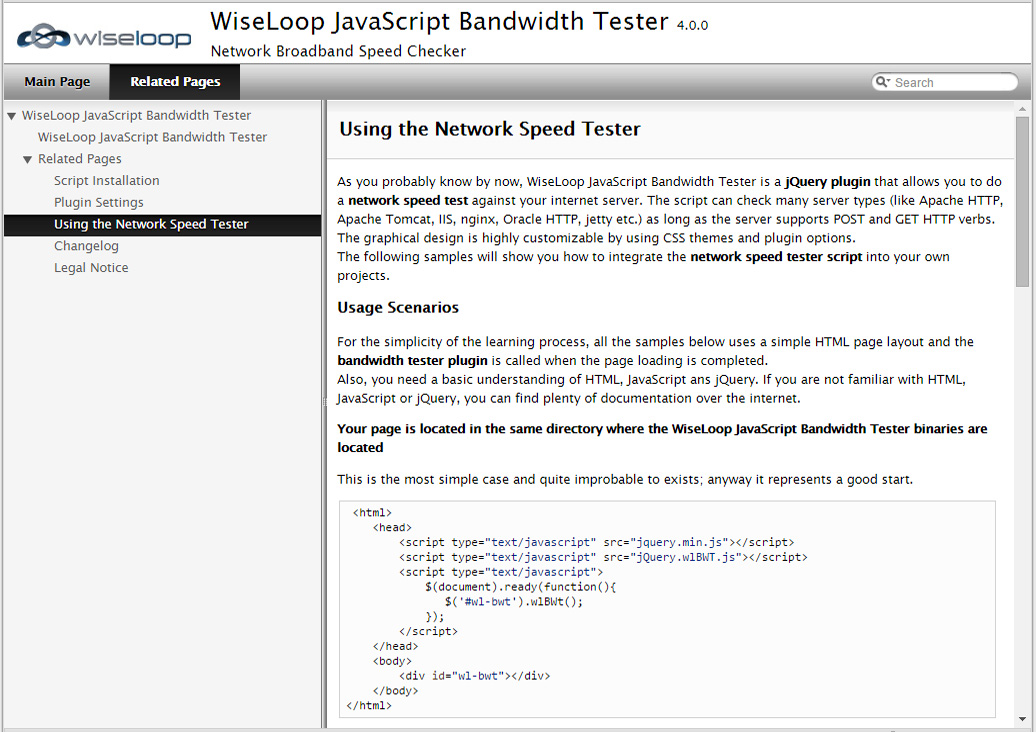 Documentation: Helps you customize the design and integrate the bandwidth tester script in any server type.